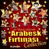 Arabesk Fırtınası by Various Artists