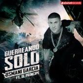 Guerreando Solo by Osmani Garcia