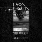 Sleep Paralysist by Neon Indian