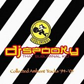 Collected Ambient Tracks '94-'05 von DJ Spooky