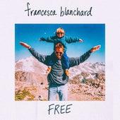 Free by Francesca Blanchard