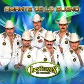 Amante De Lo Bueno by Los Tucanes de Tijuana