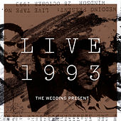 Live 1993 by The Wedding Present