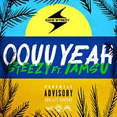 Oouu Yeah (feat. Iamsu!) by Dave Steezy