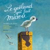 Le Goéland qui fait miaou by Various Artists