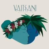 Vaiteani by Vaiteani