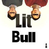 Lit Bull by A×M