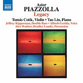 Piazzolla: Legacy by Various Artists