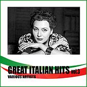 Great Italian Hits Vol. 3 by Various Artists
