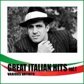 Great Italian Hits Vol. 1 von Various Artists