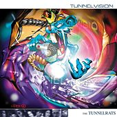 Play & Download Tunnel Vision by Tunnel Rats | Napster