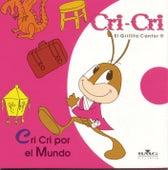 Cri-Cri Por El Mundo by Cri-Cri