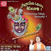 Vaishnavona Vhala Shrinathji, Pt. 1 by Hemant Chauhan