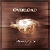Never Again by Overload