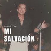Mi Salvación (En Vivo) by Diomedes Diaz