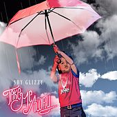 Take Me Away by Shy Glizzy