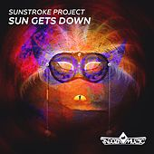 Sun Gets Down by Sunstroke Project