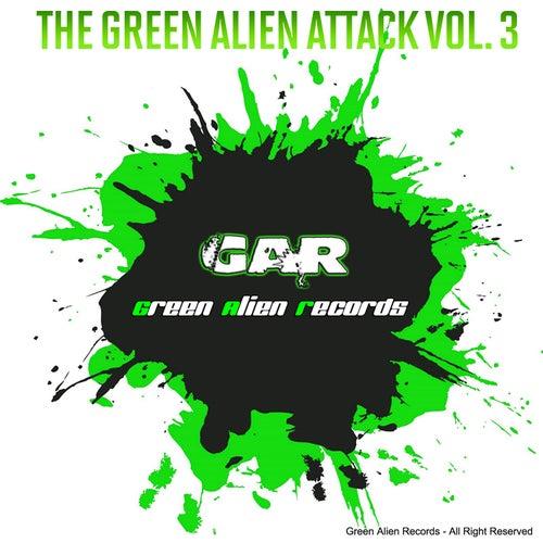 The Green Alien Attack, Vol. 3 di Various