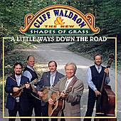 Play & Download A Little Ways Down The Road by Cliff Waldron | Napster