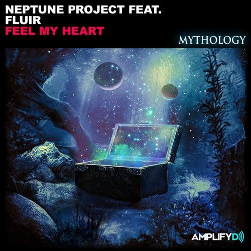 Feel My Heart (feat. FLUIR) by Neptune Project