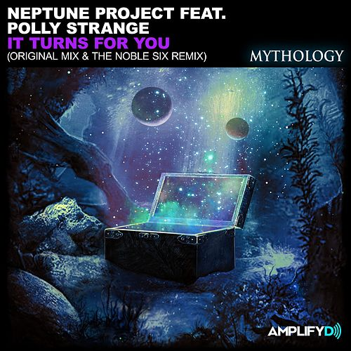 It Turns For You (feat. Polly Strange) by Neptune Project