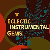 Eclectic Instrumental Gems by Various Artists