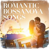 Romantic Bossanova Songs by Various Artists