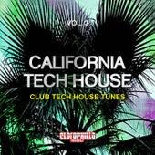California Tech House, Vol. 3 (Club Tech House Tunes) by Various Artists