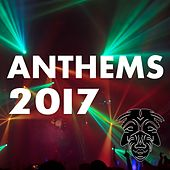 Anthems 2017 - EP by Various Artists