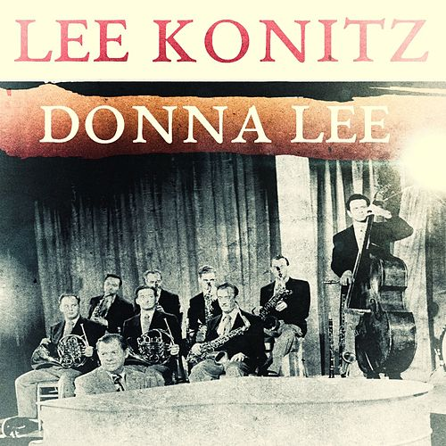Donna Lee by Lee Konitz
