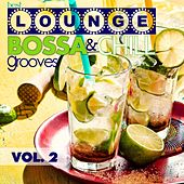 Best Lounge Bossa and Chill Grooves, Vol. 2 (Your Tuesday Playlist) by Various Artists
