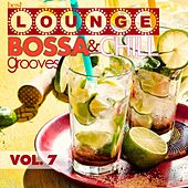 Best Lounge Bossa and Chill Grooves, Vol. 7 (Your Sunday Playlist) by Various Artists