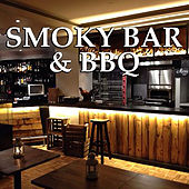 Smoky Bar & BBQ von Various Artists