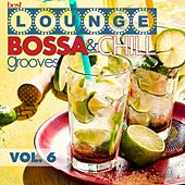 Best Lounge Bossa and Chill Grooves, Vol. 6 (Your Saturday Playlist) by Various Artists