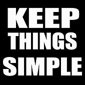 Keep Things Simple de Various Artists