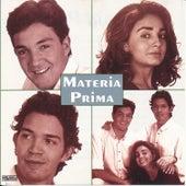 Materia Prima by Materia Prima