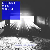 Street Mix, Vol. 4 - EP by Various Artists