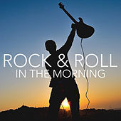 Rock & Roll In The Morning von Various Artists