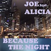 BECAUSE THE NIGHT (Live) by Joe