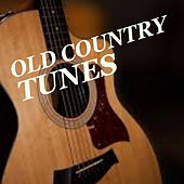 Old Country Tunes by Various Artists