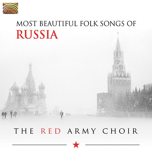 Most Beautiful Folk Songs of Russia by Red Army Choir
