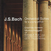 Bach: Orchestral Suites for a Young Prince by Various Artists