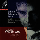Play & Download Bach: 6 Suite per Violoncello sol by Pieter Wispelwey | Napster
