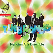 Play & Download Timbrando by Meridian Arts Ensemble | Napster