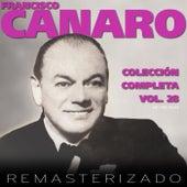 Colección Completa, Vol. 28 (Remasterizado) by Francisco Canaro