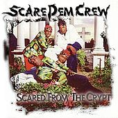 Play & Download Scared From The Crypt by Scare Dem Crew | Napster