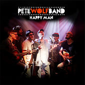 Happy Man by Pete Wolf Band