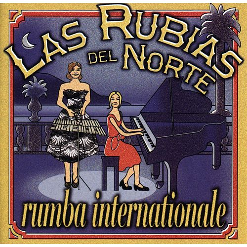 Rumba Internationale by Las Rubias Del Norte