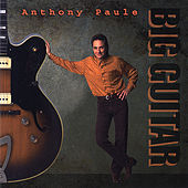Big Guitar by Anthony Paule