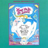 Play & Download Meet Me in St. Louis [Original Broadway Cast] by Hugh Martin | Napster